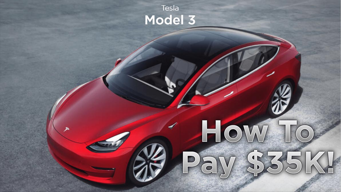 How To Order The Tesla Model 3 For $35K! - JK4K